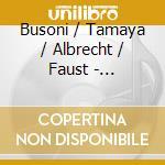 Orchestral, chamber and piano music cd musicale di Ferruccio Busoni