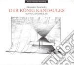 Konig kandaules cd musicale di Alexander Zemlinsky