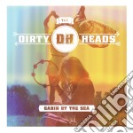 Cabin by the sea cd musicale di Dirty heads the