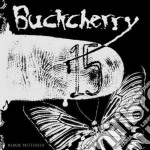 15 / black butterfly cd musicale di BUCKCHERRY