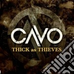 Thick as thieves cd musicale di Cavo