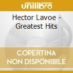 Greatest hits cd musicale di Hector Lavoe