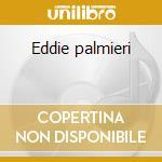 Eddie palmieri cd musicale di Eddie Palmieri