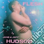 Flesh cd musicale di Jeff & jane Hudson