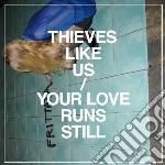 (LP VINILE) Your love runs still ep lp vinile di Thieves like us