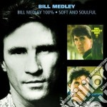 100% / soft and soulful cd musicale di Bill Medley