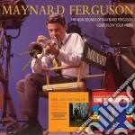 New sound of/come blow yo cd musicale di Maynard ferguson + b