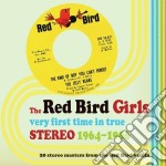 Very first time in true cd musicale di The red bird girls (