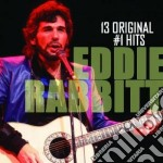 Eddie Rabbitt - 13 Original N.1 Hits cd musicale di Rabbitt Eddie