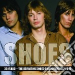 Shoes - 35 Years - Defintive Collection cd musicale di Shoes