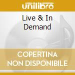 LIVE & IN DEMAND cd musicale di MANNISH BOYS