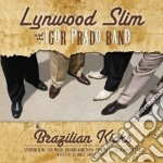 Brazilian kicks cd musicale di Slim Lynwood