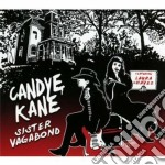 Sister vagabond cd musicale di Kane candye featurin