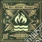 Exister cd musicale di Hot water music