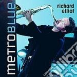 Metro blue cd musicale di Richard Elliot