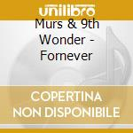 Murs&9th Wonder - Forever cd musicale di Wonder Murs&9th
