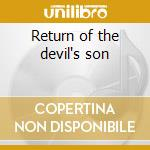 Return of the devil's son cd musicale di L Big