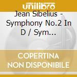Sinfonia n.2, n.7 cd musicale di Jean Sibelius