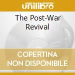 The post-war revival cd musicale