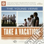 (LP VINILE) TAKE A VACATION!                          lp vinile di The Young veins