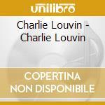CHARLIE LOUVIN cd musicale di LOUVIN CHARLIE