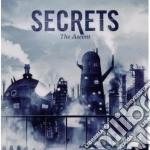 The ascent cd musicale di Secrets