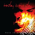 Pain is a warning cd musicale di Today is the day