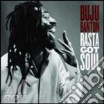 RASTA GOT SOUL                            cd musicale di BANTON BUJU