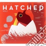 Dirtybird - hatched vol.1 cd musicale di Artisti Vari