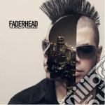 Faderhead - The World Of Faderhead cd musicale di Faderhead