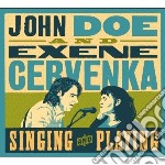 Singing and playing cd musicale di J/cervenka e. Doe