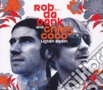 LISTEN AGAIN cd musicale di DA BANK ROB & COCO CHRIS