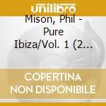 PURE IBIZA cd musicale di Artisti Vari