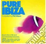 PURE IBIZA 2009                           cd musicale di Artisti Vari