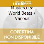 World beats cd musicale di Artisti Vari