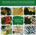 Taste of india cd musicale di Dinner party destination