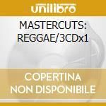 MASTERCUTS: REGGAE/3CDx1 cd musicale di ARTISTI VARI