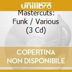 MASTERCUTS: FUNK/3CDx1 cd musicale di ARTISTI VARI