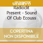 Radioclit pres. the sound of club secousse cd musicale di ARTISTI VARI