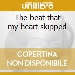 The beat that my heart skipped cd musicale di Lesac/scrobious Dan