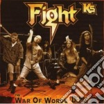 THE WAR OF WORDS DEMOS + 5 NEWS SONGS cd musicale di FIGHT