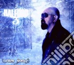 HALFOR III:WINTER SONGS                   cd musicale di HALFORD