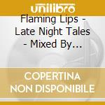 LATE NIGHT TALES                          cd musicale di Artisti Vari