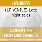 (LP VINILE) Late night tales lp vinile