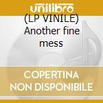 (LP VINILE) Another fine mess lp vinile
