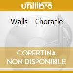 Coracle cd musicale di Walls