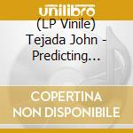 (LP VINILE) John tejada-the predicting machinedlp+cd lp vinile di John Tejada
