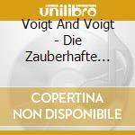 Voigt & voigt-die zauberhafte welt cd cd musicale di Voigt & voigt