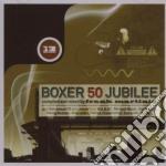 BOXER 50 JUBILEE cd musicale di ARTISTI VARI