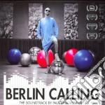 BERLIN CALLING                            cd musicale di ARTISTI VARI